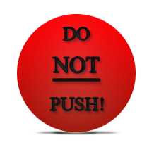 Do Not Push!