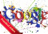 Google hoaxes and practical jokes